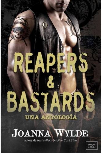 Reapers & Bastards