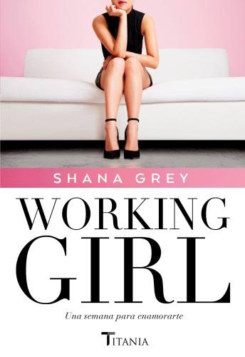 Working Girl. Una se..