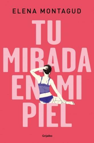 Tu mirada en mi piel - Elena Montagud 9788425357336_91e6339b