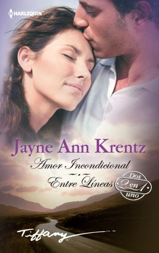 Amor Incondicional por Jayne Ann Krentz