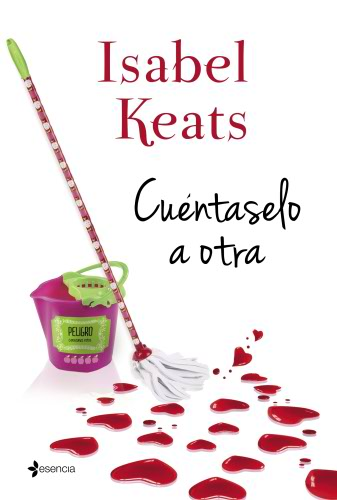 Isabel Keats: Listado de libros y sinopsis.  CuentaseloaotraG