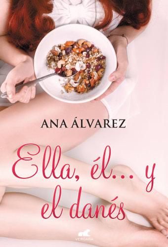 Ana Álvarez: Listado de Libros y Sinopsis EllaelyeldanesG