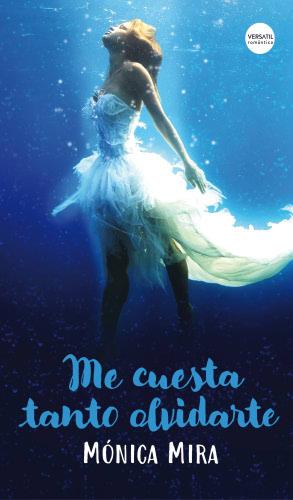 Mejor portada de novela romántica 2017 MecuestatantoolvidarteG