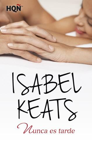 Isabel Keats: Listado de libros y sinopsis.  NuncaestardeE