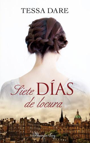 Tessa Dare: Listado de libros y sinopsis.  SietediasdelocuraG
