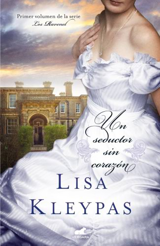 Serie Los Ravenel - Lisa Kleypas UnseductorsincorazonG